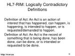 hl7 rim logically contradictory definitions