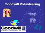 goodwill volunteering