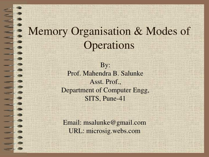 memory organisation modes of operations n.