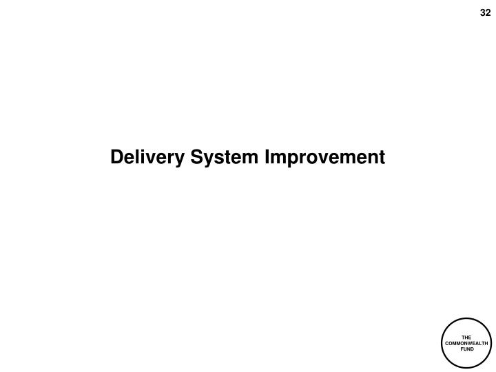 Delivery System Improvement