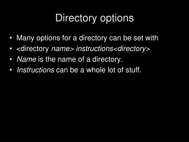 Directory options
