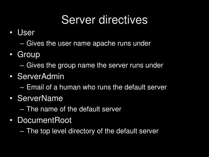 Server directives