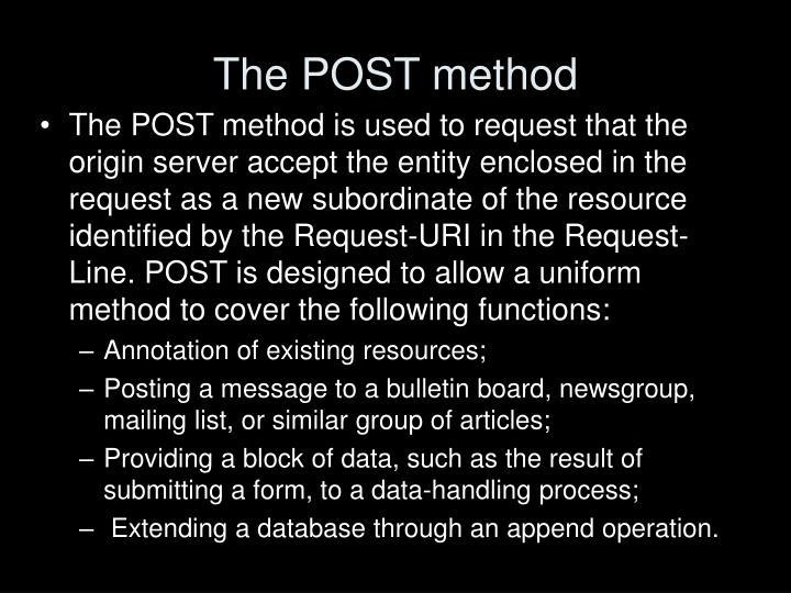 The POST method