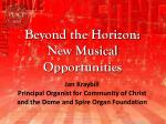 jan kraybill principal organist for community of christ and the dome and spire organ foundation