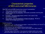characteristic properties of nea and small mba binaries