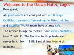 welcome to the otuwa hotel lagos