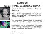 dennett s self as center of narrative gravity