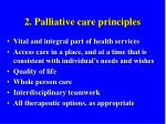 2 palliative care principles
