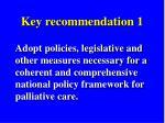key recommendation 1