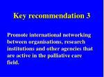 key recommendation 3