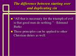 the difference between starting over and duplicating sin12