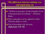 the difference between starting over and duplicating sin13