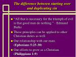 the difference between starting over and duplicating sin14