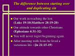 the difference between starting over and duplicating sin18