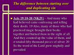 the difference between starting over and duplicating sin6
