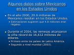 algunos datos sobre mexicanos en los estados unidos