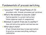 fundamentals of process switching