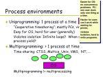 process environments