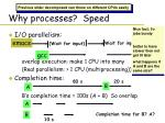why processes speed