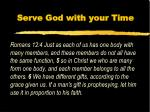 serve god with your time1