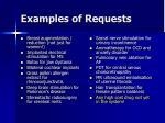 examples of requests