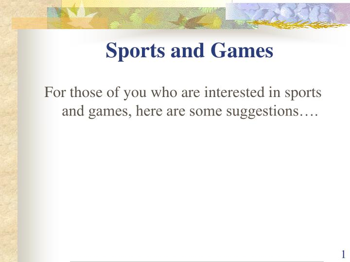 sports and games n.