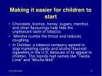making it easier for children to start