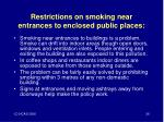 restrictions on smoking near entrances to enclosed public places