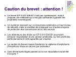 caution du brevet attention