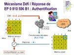 m canisme d fi r ponse de ep 0 810 506 b1 authentification