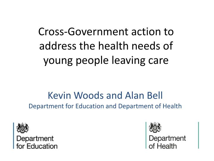 kevin woods and alan bell department for education and department of health n.
