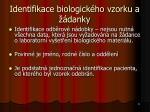 identifikace biologick ho vzorku a danky1