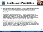cost recovery possibilities