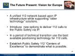the future present vision for europe