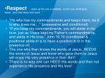 respect raise up for you a prophet to him you shall give heed soul that does not heed4