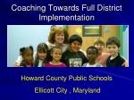 coaching towards full district implementation