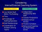 considering internal external coaching system