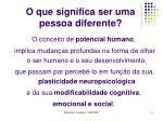 o que significa ser uma pessoa diferente3