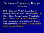 decisions in engineering through the years