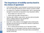 the importance of mobility service level in the choice of apartment