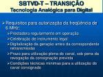 sbtvd t transi o tecnologia anal gica para digital1