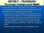 sbtvd t transi o tecnologia anal gica para digital2