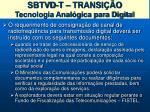 sbtvd t transi o tecnologia anal gica para digital3