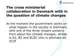 the cross ministerial collaboration in denmark with in the question of climate changes