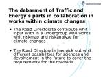 the debarment of traffic and energy s parts in collaboration in works within climate changes