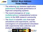 nersc must address three trends
