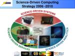 science driven computing strategy 2006 2010
