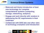 science driven systems