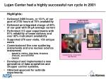 lujan center had a highly successful run cycle in 2001