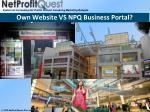 own website vs npq business portal